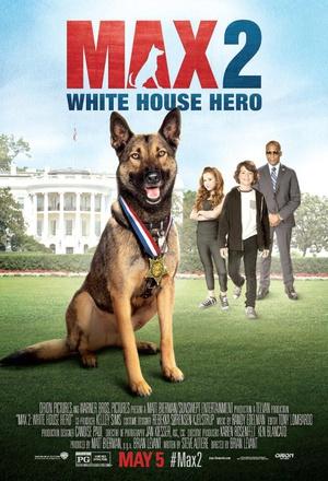 军犬麦克斯2白宫英雄海报