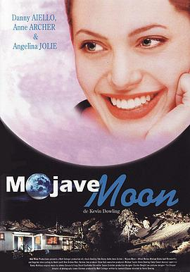 《摩哈维的月亮》爱情片手机在线观看