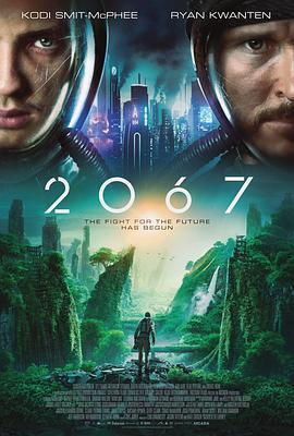 《2067》科幻片手机在线观看