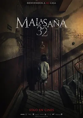 说电影《马拉萨尼亚32号鬼宅》海报
